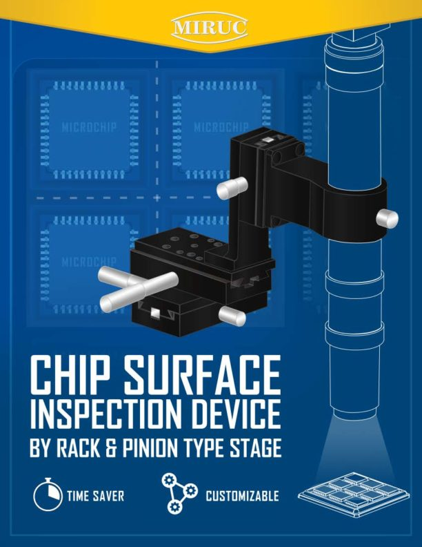 Chip surface inspection device using a rack & pinion stage. 1/4